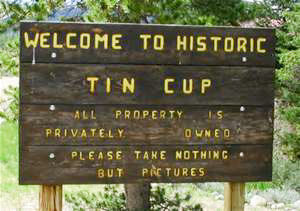 Welcome to Historic Tin Cup