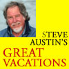 Steve Austin's Great Vacations