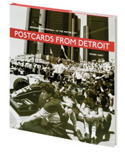 Postcards From Detroit by Roger Hart