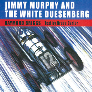 Jimmy Murphy and the White Duesenberg